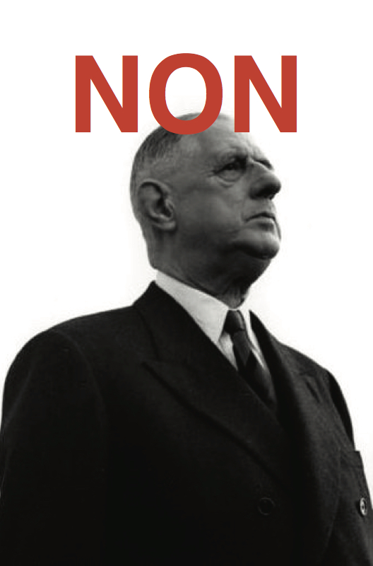 Photoograph of former President of France Charles De Gaulle, with the word NON on his head
